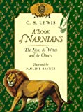 A Book of Narnians: The Lion, the Witch and the Others (The Chronicles of Narnia)