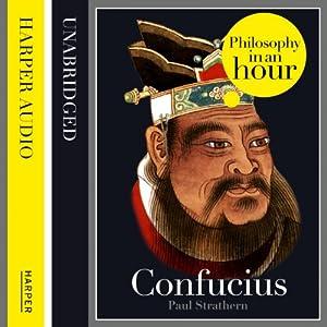 Confucius: Philosophy in an Hour Audiobook