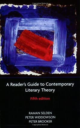A Reader's Guide to Contemporary Literary Theory (5th Edition)