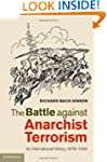 The Battle against Anarchist Terroris...