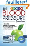 Blood Pressure Solution: How To Preve...