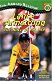 Lance Armstrong: The Race of His Life (All Aboard Reading: Level 3)
