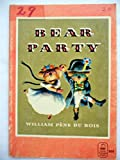 Bear Party (0670050156) by Pene du Bois, William
