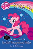 My Little Pony: Pinkie Pie and the Rockin' Ponypalooza Party! (My Little Pony Chapter Books)