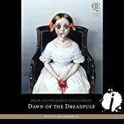 Pride and Prejudice and Zombies: Dawn of the Dreadfuls | Jane Austen, Steve Hockensmith