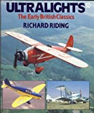 img - for Ultralights: The Early British Classics book / textbook / text book