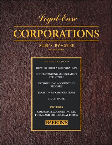 Corporations Step-by-Step (Legal-Ease Series)
