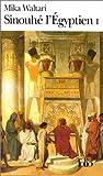 Sinouhe L Egyptien (Folio) (French Edition) (2070372979) by Waltari, Mika