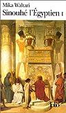 Sinouhé l'Égyptien, tome 1 par Mika Waltari