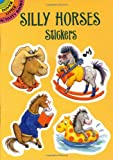 Silly Horses Stickers (Dover Little Activity Books Stickers)