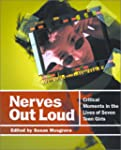 Nerves Out Loud: Critical Moments in...