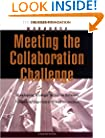 Meeting the Collaboration Challenge Workbook: Developing Strategic Alliances Between Nonprofit Organizations and Businesses