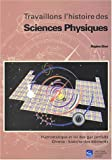 Travaillons l'histoire des sciences physiques : Hydrostatique et loi des gaz parfaits, chimie : histoire des lments