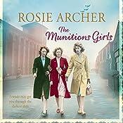 The Munitions Girls | Rosie Archer