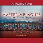 Master of Plagues   E. L. Tettensor