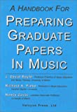 img - for A Handbook for Preparing Graduate Papers in Music book / textbook / text book