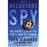 The Reluctant Spy: My Secret Life in the CIA's War on Terrorby Bruce Riedel