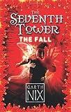 Fall (The Seventh Tower) (0007261195) by Nix, Garth
