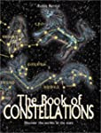 The Book of Constellations: Discover...