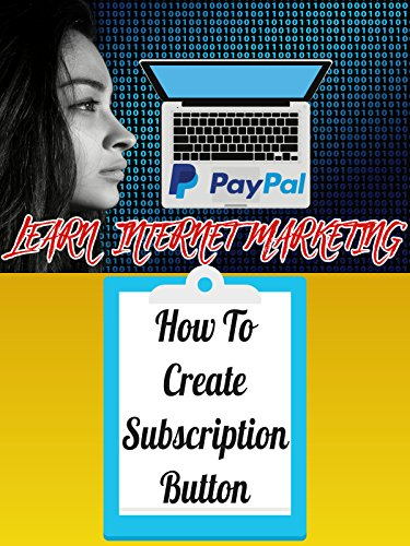PAYPAL - How To Create A Subscription Button