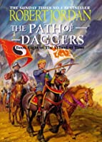 """The Path Of Daggers : """" Wheel Of Time """" : Book 8 :"""