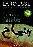 echange, troc Rachid Belmouhoub - Lire et écrire l'arabe