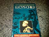 Lucys Child the Discovery of a Human Ancestor (0140133836) by Johanson, Donald