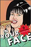 In Your Face: 9 Sexual Studies (Sexual Cultures Series)
