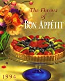 Flavors of Bon Appetit: 1994 (0517167271) by Gourmet Magazine Editors
