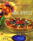 Flavors of Bon Appetit: 1994 (0517167271) by Gourmet Magazine Editors