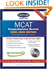 Kaplan MCAT Comprehensive Review with CD-ROM 2005-2006 (Kaplan MCAT Premier Program (W/CD))
