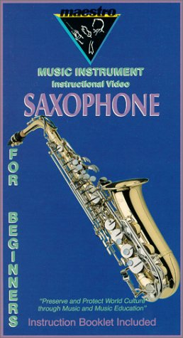 Maestro Music Instrument Instructional Video: Saxophone for Beginners [VHS]