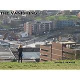 The Vanishing ~ David G Pearce