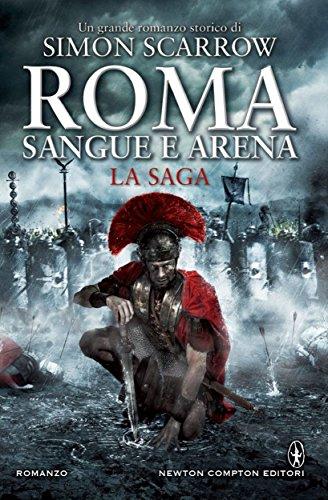 Roma sangue e arena La saga eNewton Narrativa PDF