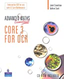 A Level Maths Essentials Core 3 for OCR Book and CD-ROM