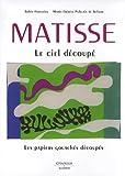 echange, troc Sylvie Forestier, Marie-Thérèse Pulvenis de Seligny - Matisse Genesis : Les papiers gouachés découpés