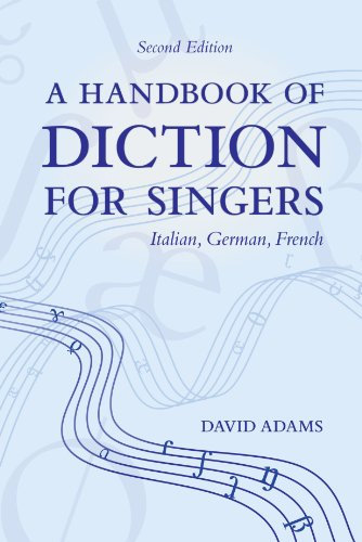 A Handbook of Diction for Singers: Italian, German, French (German Singers compare prices)