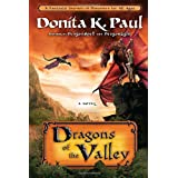 Dragons of the Valley: A Novelby Donita K. Paul