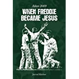 Ashes 2009: When Freddie Became Jesusby Jarrod Kimber
