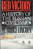 img - for Red Victory: A History of the Russian Civil War book / textbook / text book