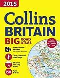 2015 Collins Britain Big Road Atlas (Collins Big Road Atlas Britain)