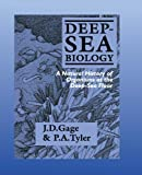 img - for By John D. Gage Deep-Sea Biology: A Natural History of Organisms at the Deep-Sea Floor [Paperback] book / textbook / text book