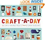 Craft-a-Day: 365 Simple Handmade Proj...