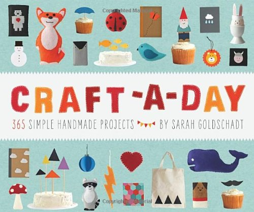 Craft-a-Day: 365 Simple Handmade Projects (Love At Good Park compare prices)