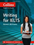 Collins Writing for Ielts (Collins English for IELTS)