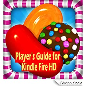 Candy Crush Saga: The Sweet,Tasty, Divine, Delicious and