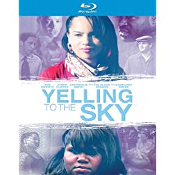 Yelling to the Sky [Blu-ray]