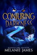 Conjuring Darkness (Darkness Series Book 1)