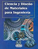 img - for Ciencia y Diseno de Materiales Para Ingenieria (Spanish Edition) book / textbook / text book