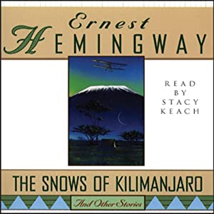 The Snows of Kilimanjaro and Other Stories | [Ernest Hemingway]